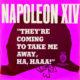 Napoleon XIV They're Coming to Take Me Away, Ha Haaa