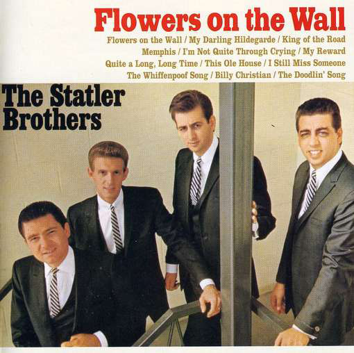 The Statler Brothers Flowers on the Wall