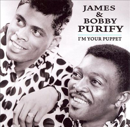 James and Bobby Purify I'm Your Puppet