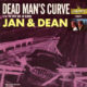 Jan and Dean Dead Man's Curve