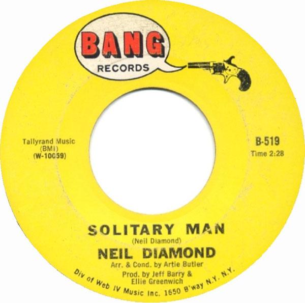 """""""Solitary Man"""" by Neil Diamond"""