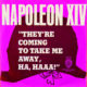 Napoleon XIV They're Coming to Take Me Away, Ha Haaa