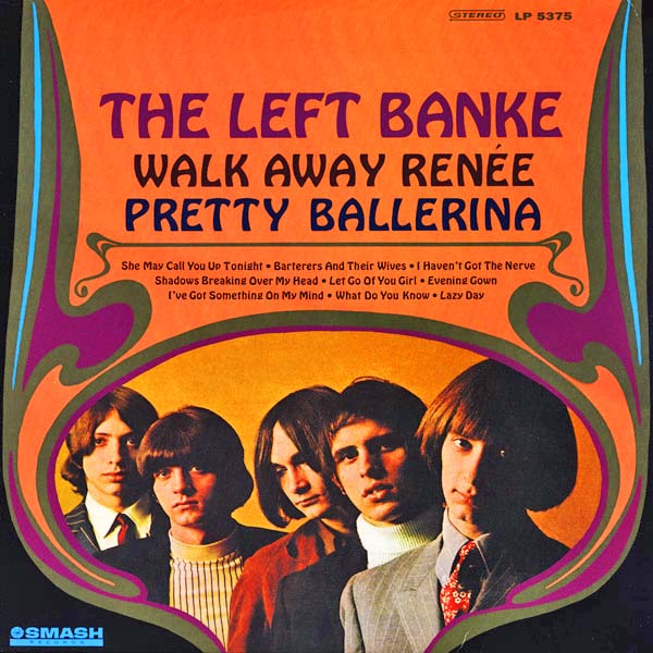 """Walk Away Renee"" by The Left Banke"