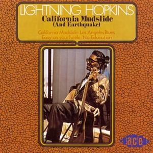 """""""California Mudslide"""" by Lightnin' Hopkins"""