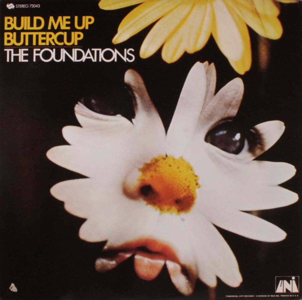 Image result for build me up buttercup the foundations