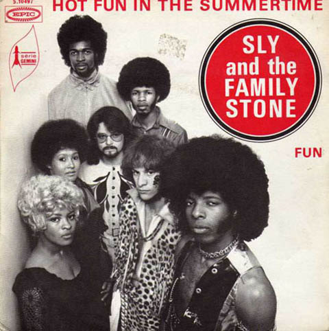 Sly and the Family Stone Hot Fun in the Summertime