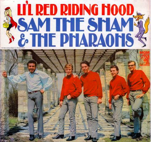 Sam the Sham and the Pharaohs Li'l Red Riding Hood