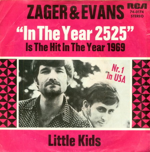 Zager and Evans In the Yeaer 2525