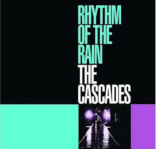 The Cascades Rhythm of the Rain