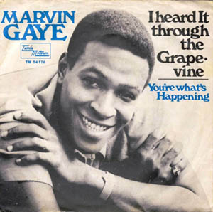 Marvin Gaye's I Heard it Through The Grapevine