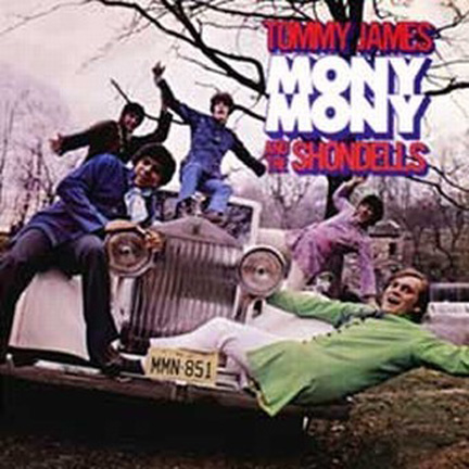 Tommy James and The Shondells Mony Mony