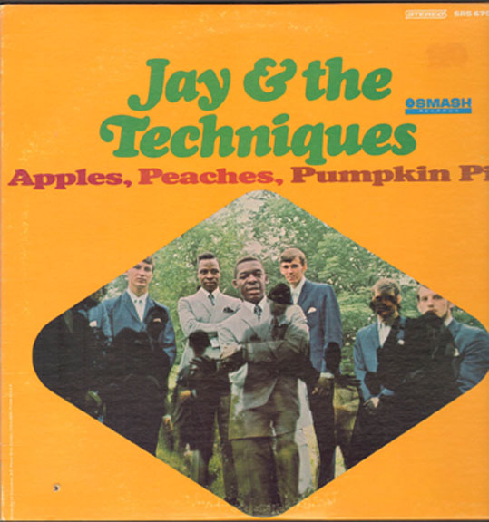 Jay and The Techniques Apples Peaches Pumpkin Pie