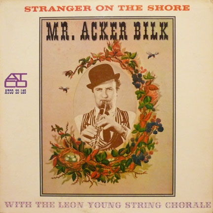 Stranger on the Shore by Mr. Acker Bilk