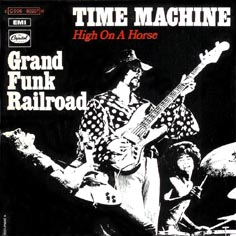 Grand Funk Railroad Time Machine