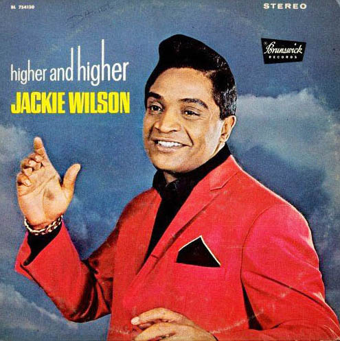 Jackie Wilson Higher and Higher