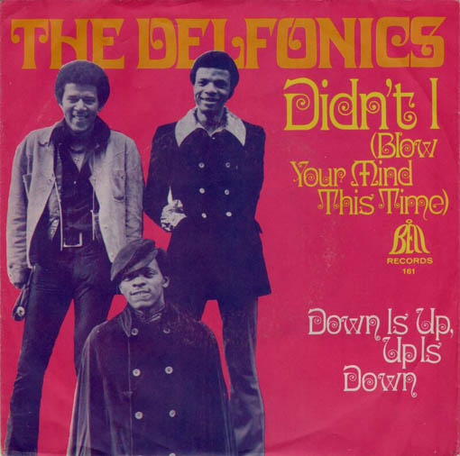 The Delfonics Didn't I Blow Your Mind This Time